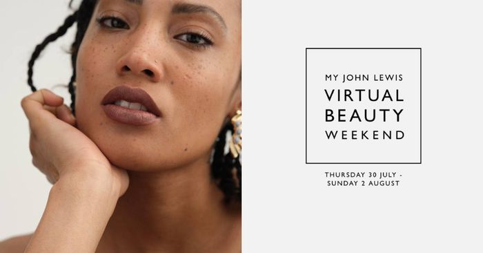 Don't Miss the My John Lewis Virtual Beauty Weekend