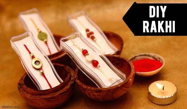 Learn How To Make Rakhi With These 8 Astonishing Ideas