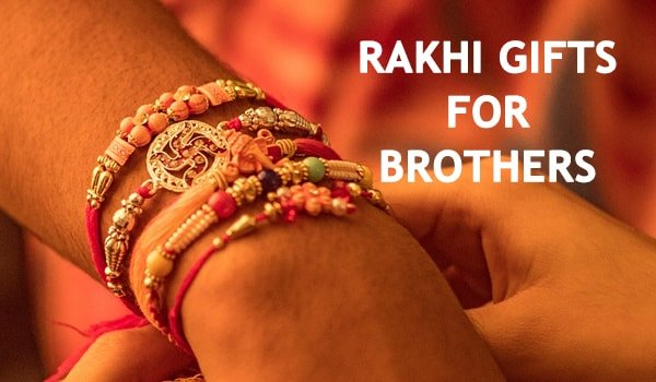 10 Rakhi Gifts For Brothers To Convey Immense Love
